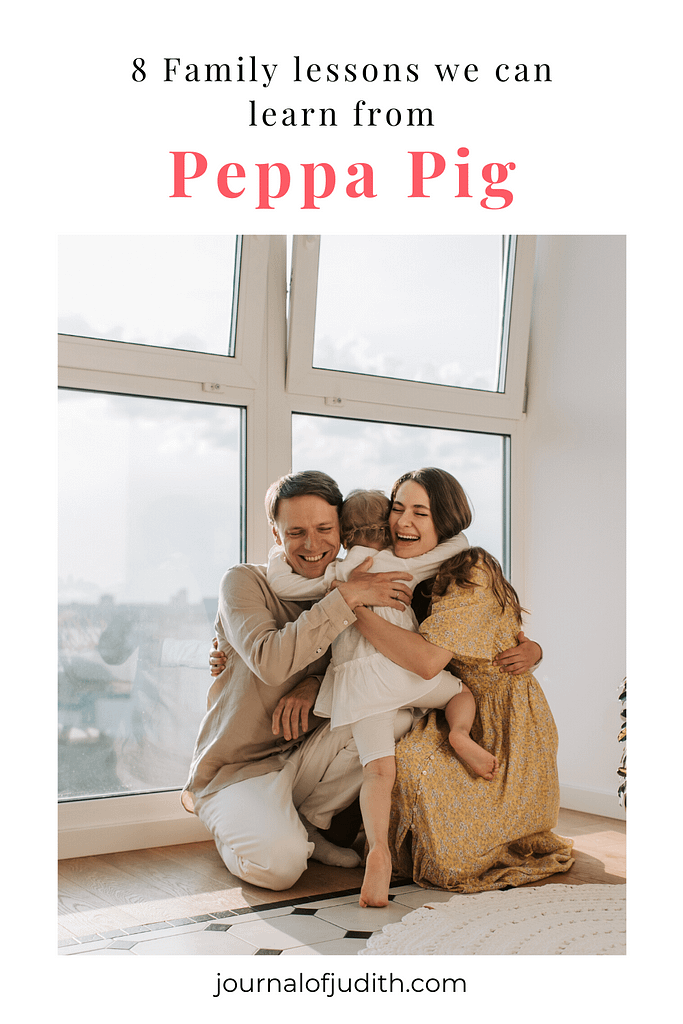 Pinterest pin for article- 8 Family lessons we can learn from Peppa Pig